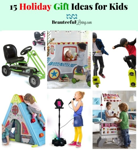5 Holiday Gift Ideas for Kids - Beauteeful Living