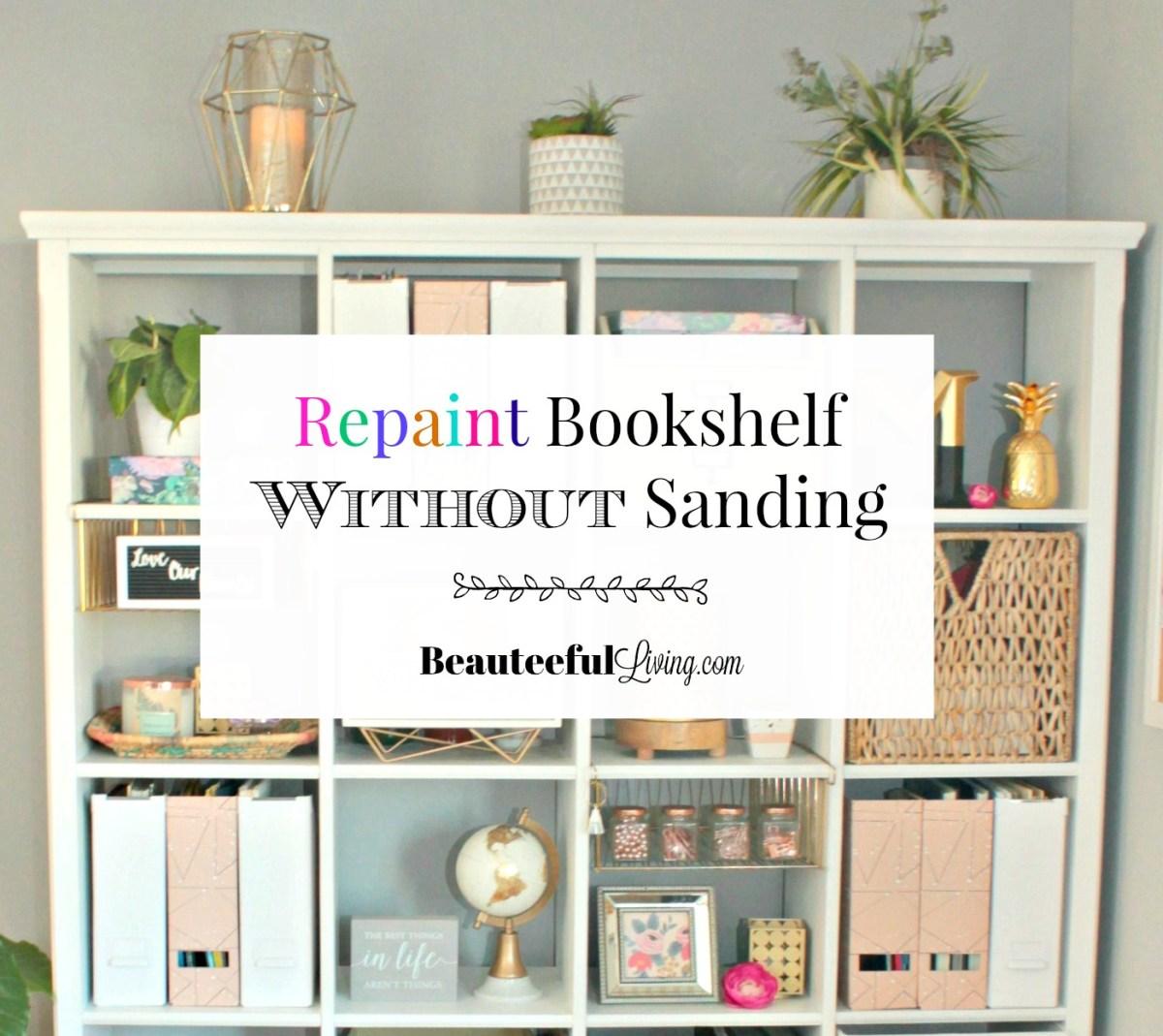 Repaint Bookshelf Without Sanding