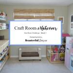 Craft Room Makeover – ORC Week 1