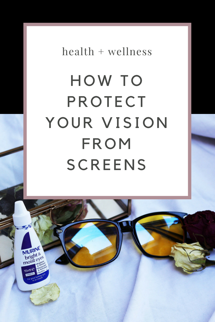 How To Protect Your Eyesight From Screens