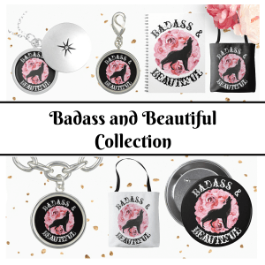 Badass and Beautiful Collection for Cancer Warriors and flower loving wolf girls