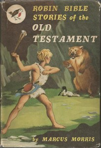 Janet Anne Grahame Johnstone Marcus Morris Robin Bible Stories of the Old Testament