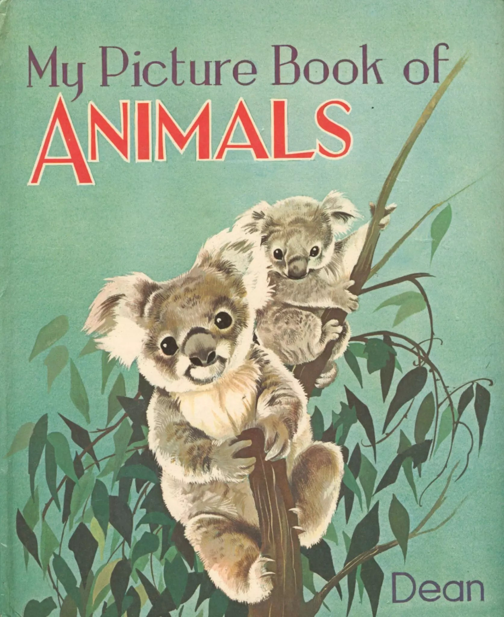 Janet Anne Grahame Johnstone My Picture Book of Animals