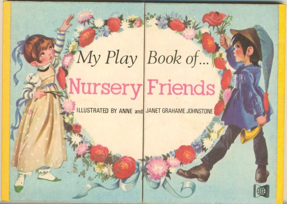 Janet Anne Grahame Johnstone My Play Book of Nursery Friends