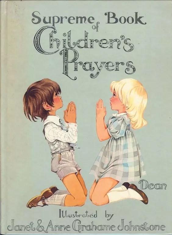 Janet Anne Grahame Johnstone Supreme Book fo Chlidrens Prayers