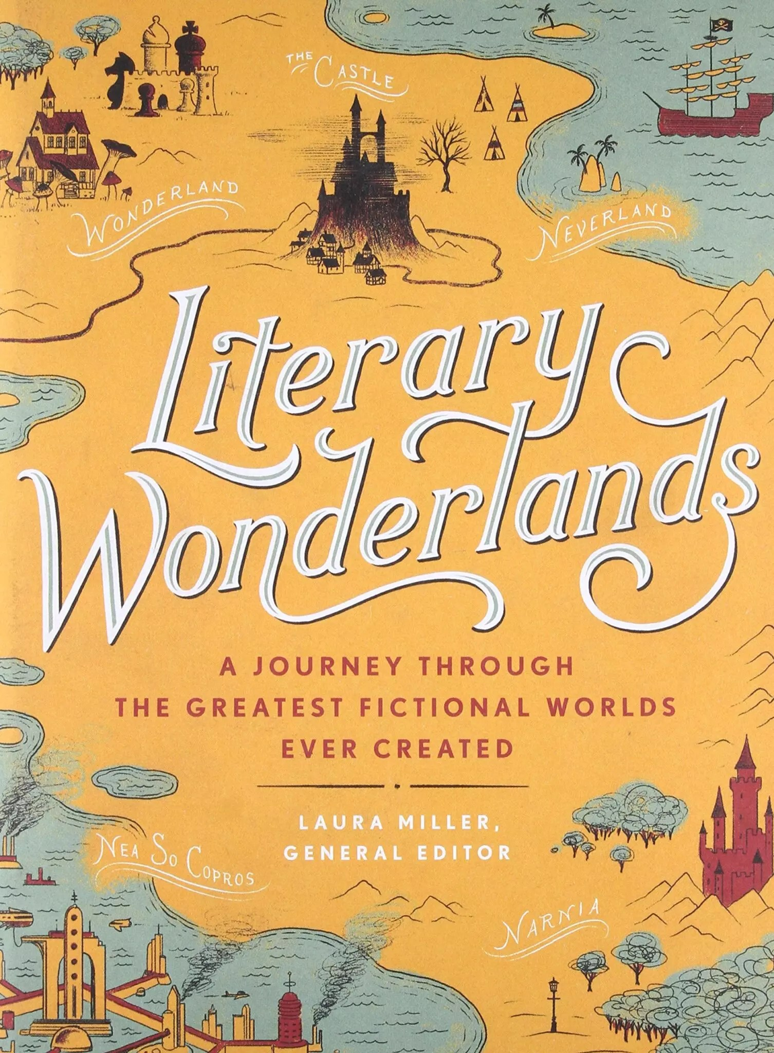 literary wonderlands laura miller cover