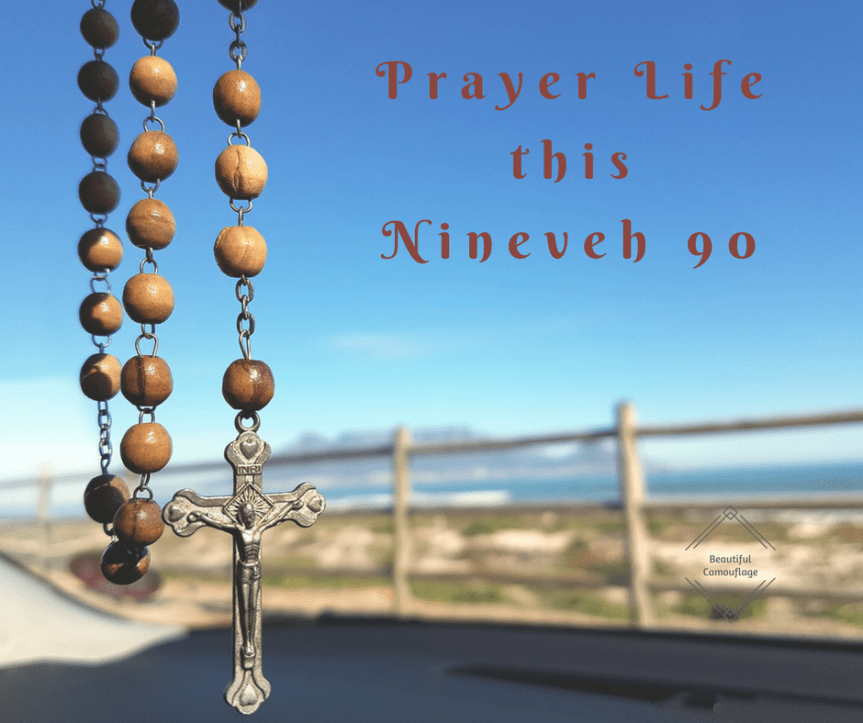 Prayer Life this Nineveh 90