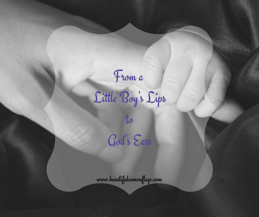 From a Little Boy's Lips to God's Ears