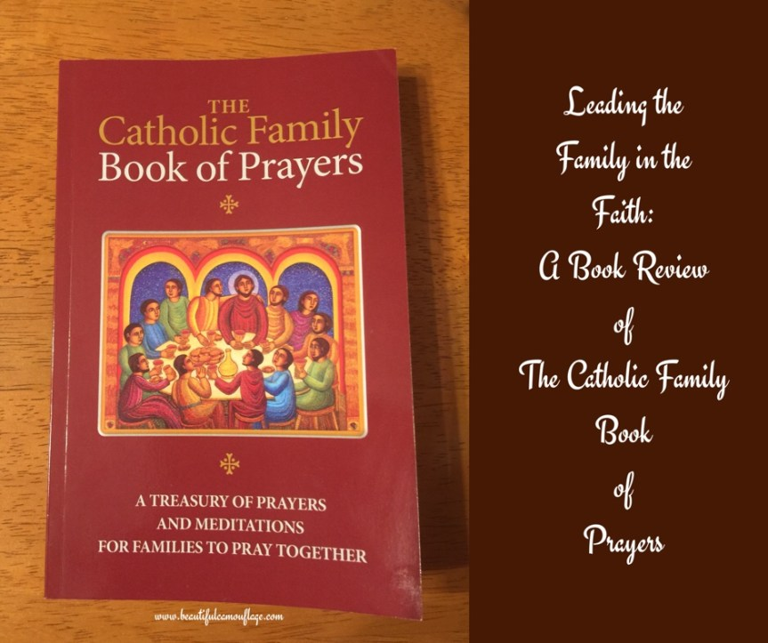 Leading Family in the Faith: A Book Review of The Catholic Family Book of Prayers