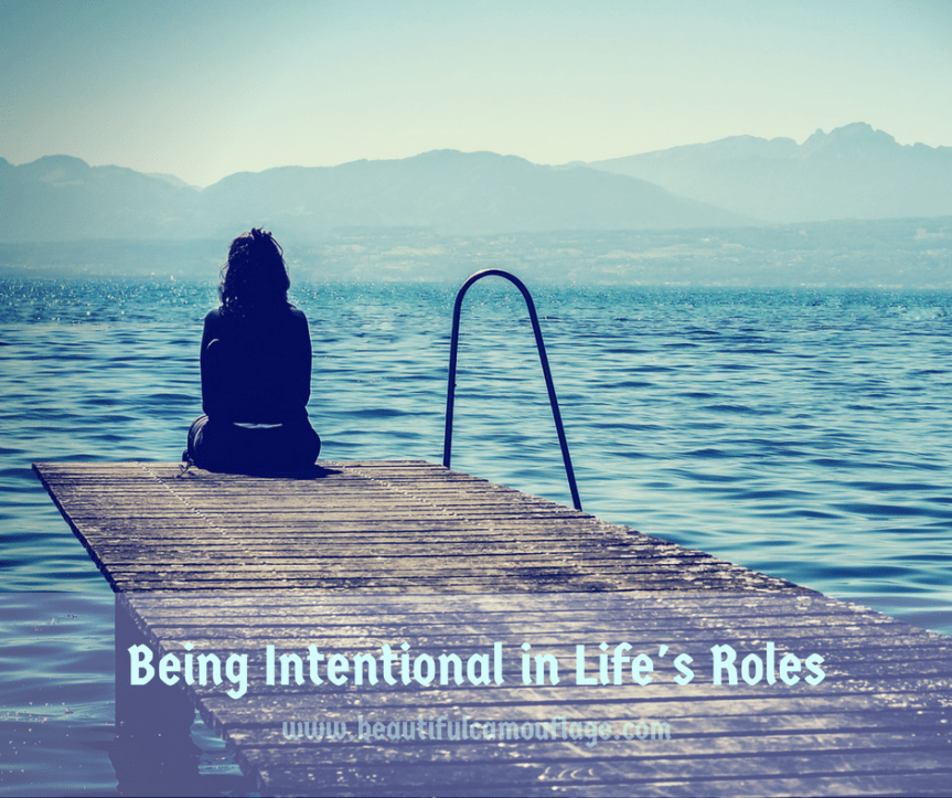 Being Intentional in Life's Roles