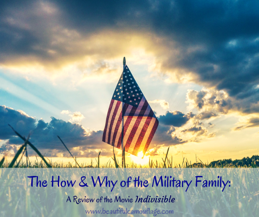 "The How & Why of the Military Family: A Review of the Movie ""Indivisible"""