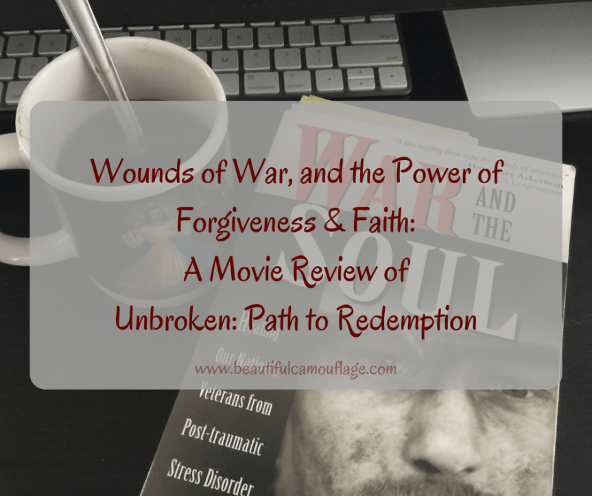 Wounds of War, and the Power of Forgiveness and Faith – A Movie Review of Unbroken: Path to Redemption