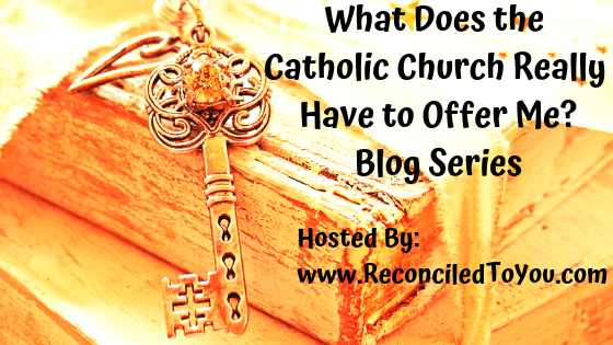 What the Catholic Church has to Offer Me: The Sacraments