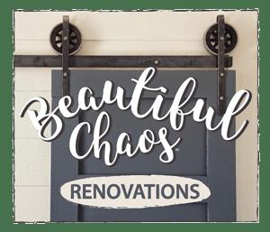 Beautiful Chaos Renovations