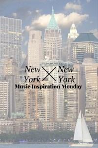 New York, New York - Frank Sinatra - Music Inspiration Monday