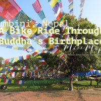 Lumbini, Nepal: A Bike Ride through Buddha's Birthplace