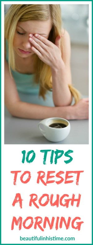 10-tips-to-reset-a-rough-morning