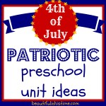 Patriotic Preschool Unit Study Ideas for the 4th of July #4thofjuly #patriotic #preschool #independenceday #homeschool