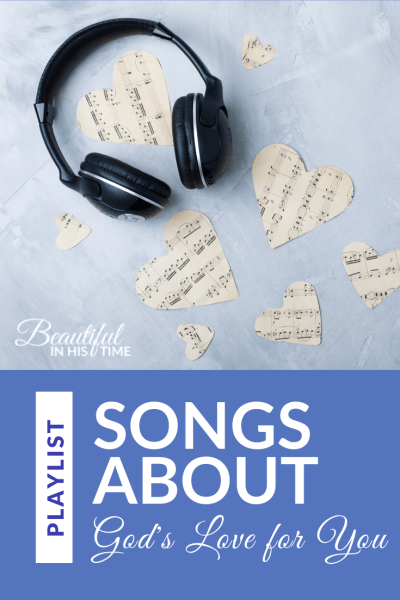 Love songs for the girl who needs to remember that God loves her | Here's my current song list. It's been recently updated to include songs pertinent to our identity in Christ and what God thinks of us. #christian #worship #playlist #music
