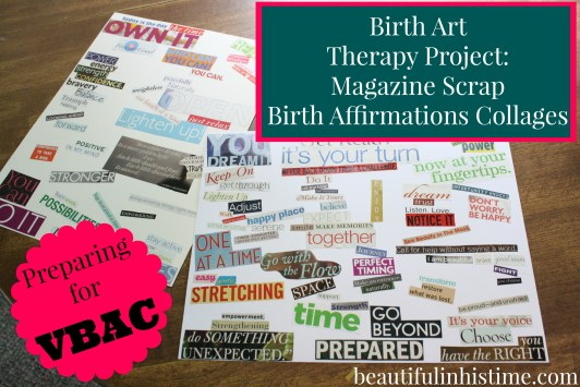 Birth Art Therapy Birth Affirmations Collages