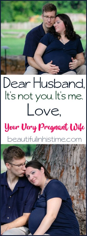 Dear Husband... Love, Your 36 Weeks Pregnant Wife: An Open Letter to my Husband in the 3rd Trimester