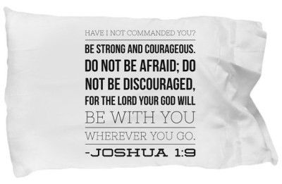 Joshua 1:9 Pillow Case