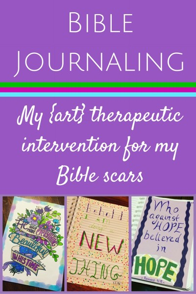 Bible Journaling: Art Therapy for my Bible Scars - How Bible journaling, Scripture coloring, and art therapy is opening my heart back up to Scripture and restoring my troubled faith.