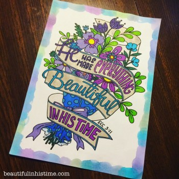Bible Journaling: Art Therapy for my Bible Scars - Beautiful In His Time Ecclesiastes 3:11