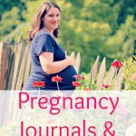 Inviting God in while preparing for birth: pregnancy devotionals and journals