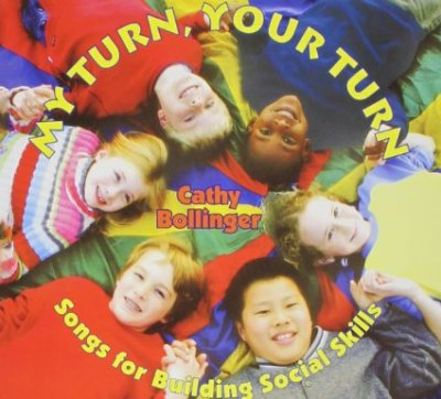 My Turn, Your Turn: Songs for Building Social Skills