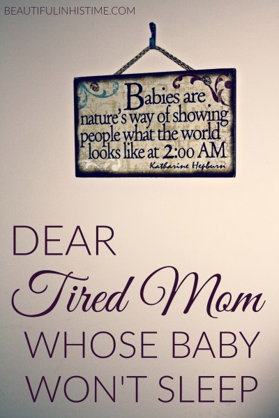 DEAR TIRED MOM PIN