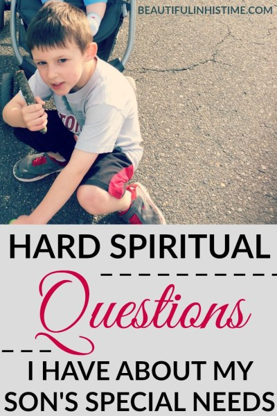 Hard questions I have about my son's special needs