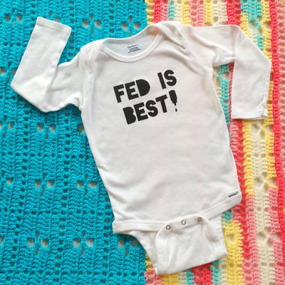 Fed is best onesie