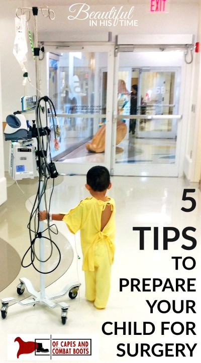 Preparing Your Superhero for Surgery: 5 Tips to Make Surgery Day Run Smoothly for Your Special Needs Child