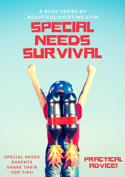 SPECIAL NEEDS SURVIVAL: A BLOG SERIES