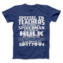 Special Ed Teachers Superhero T-Shirt