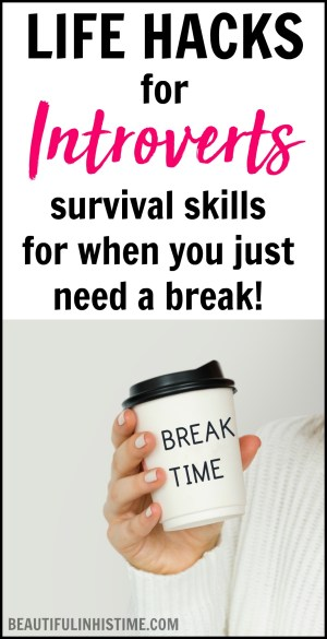 Life Hacks for Introverts: Survival Skills for When You Just Need a Break