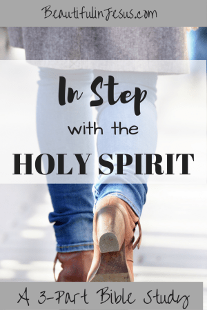 In Step with the Holy Spirit