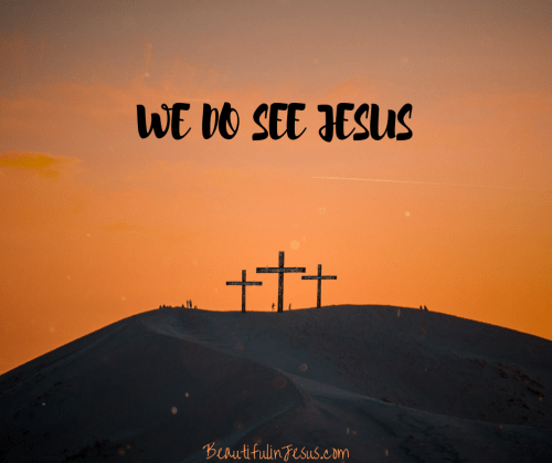 We Do See Jesus: Our Source of Victory - Beautiful in Jesus