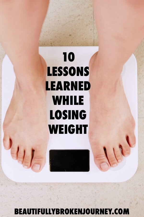 Losing weight can be really overwhelming.  I am sharing 10 things I learned while losing weight that will provide you with motivation and inspiration to continue working towards a healthy lifestyle!  #losingweight #weightlosstips #weightloss