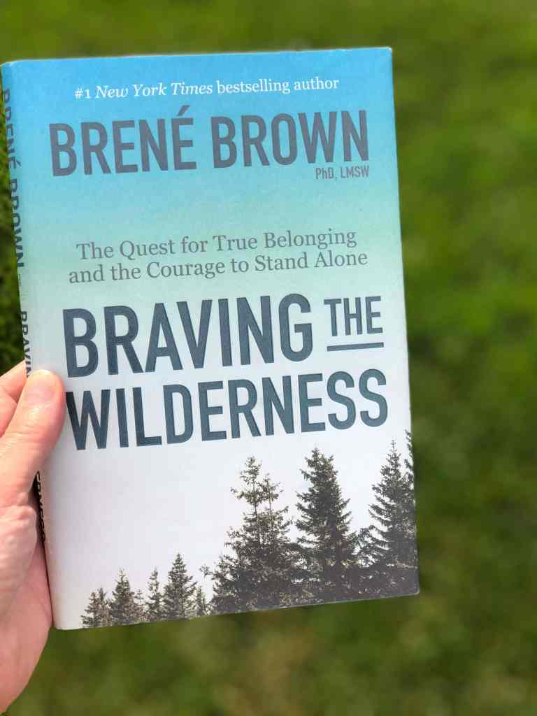 Braving the Wilderness book by Brene Brown