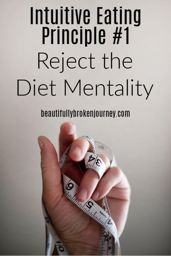 There are 10 Intuitive Eating Principles. The first is reject the diet mentality. I'm sharing what that means and how it has impacted my journey. #intuitiveeating #intuitiveeatingprinciples