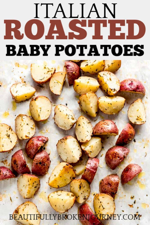 These 5 ingredient Italian Roasted Baby Potatoes are a great healthy side dish that can be made in the oven and are easy to prepare! #babypotatoes #roastedpotatoes
