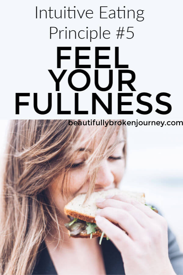 There are 10 Intuitive Eating Principles and the 5th principle is, Feel Your Fullness #intuitiveeating #intuitiveeatingprinciples