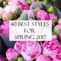 40 BEST MUST HAVE SPRING STYLES