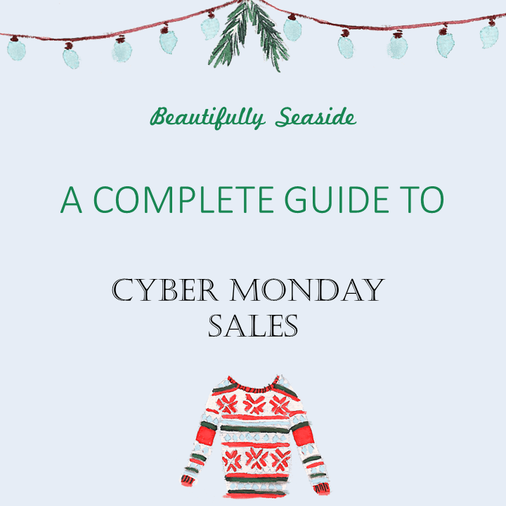 167f45b08f0 A Complete Guide to Cyber Monday Sales Beautifully Seaside