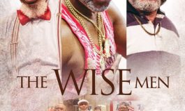 "Richard Mofe-Damijo, Zack Orji Are Victor Olaotan Are Playboys in ""Three Wise Men'' Watch Trailer"