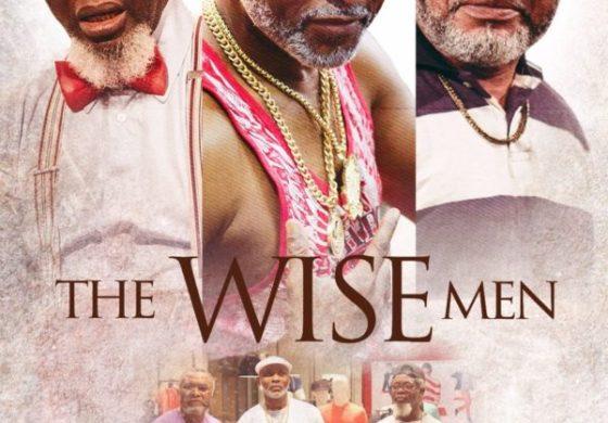 "Richard Mofe-Damijo, Zack Orji Are Victor Olaotan Are Playboys in ""Three Wise Men'' Watch Trailer"