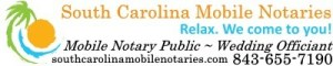 South Carolina mobile notary services; after hours notary services in south carolina; South Carolina Mobile Notaries; Mobile SC Notary Public in Myrtle Beach, myrtle beach wedding officiant; Wedding Officiant in Myrtle Beach; wedding officiant near myrtle beach; Elope in Myrtle Beach; photo friends; Horry County Marriage License; Georgetown County South Carolina Marriage License; horry county south Carolina notary public; Georgetown county south Carolina notary public; traveling notary service; LGBT Friendly officiant South Carolina; Gay Marriage in South Carolina; LGBT friendly officiant in south carolina; 24 hour notary public; field inspection services; REO inspection services; where to find a Notary on the weekend; weekend notary service; southcarolinamobilenotaries.com;