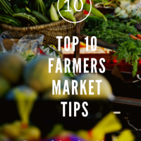 Top Ten Reasons to Buy at Farmers Markets and From Local Farmers
